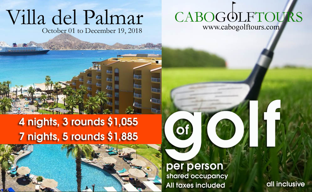 Villa del palmar Cabo golf package  2018